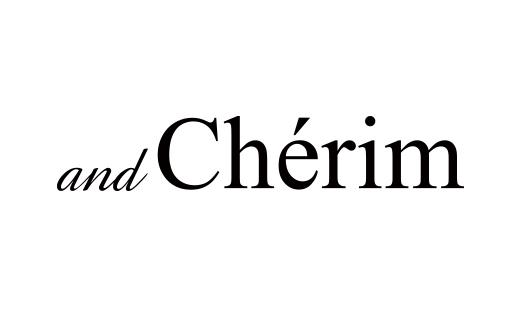 and Cherim