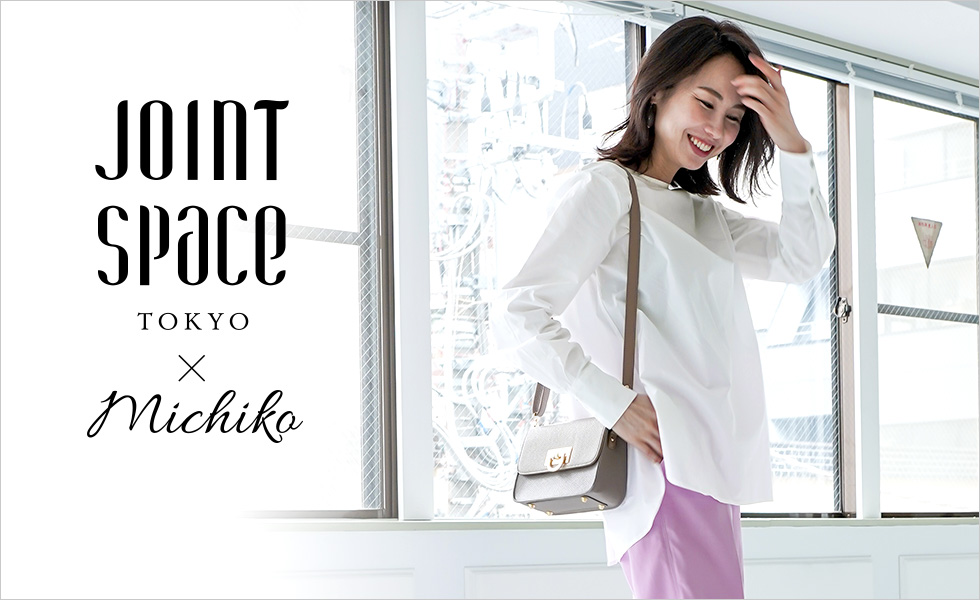 Joint Space×michiko